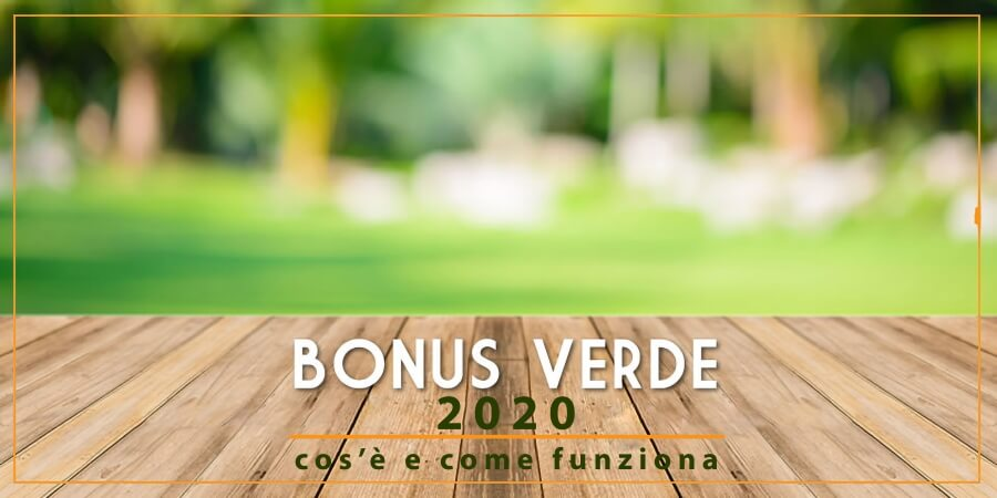bonus verde 2020 detrazioni ristrutturazioni